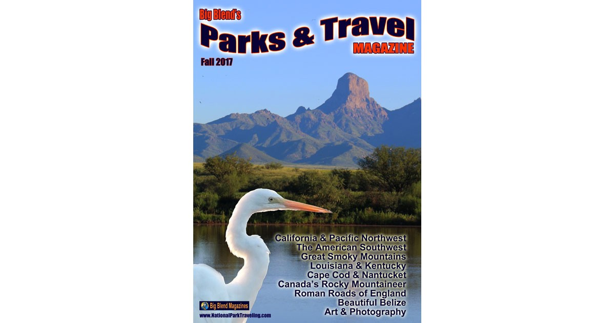 Parks & Travel Magazine - Fall 2017