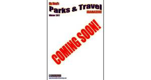 Upcoming Parks & Travel Magazine