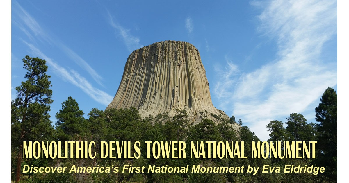 Monolithic Devils Tower National Monument
