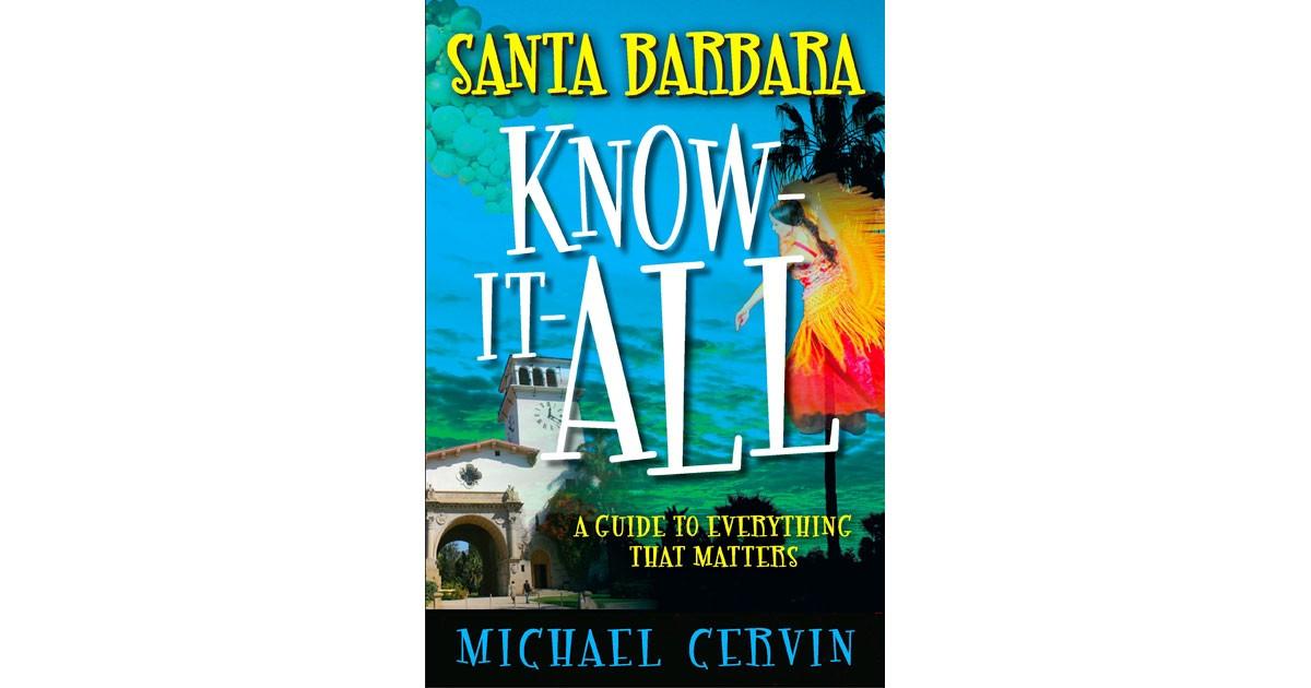 Michael Cervin: Santa Barbara Know-It-All