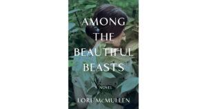 Among the Beautiful Beasts
