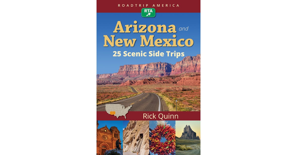 Arizona and New Mexico: 25 Scenic Side Trips