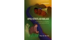 Elsa van der Byl: Hippos, Hotspots, and Homelands