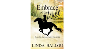 Embrace of the Wild - Linda Ballou