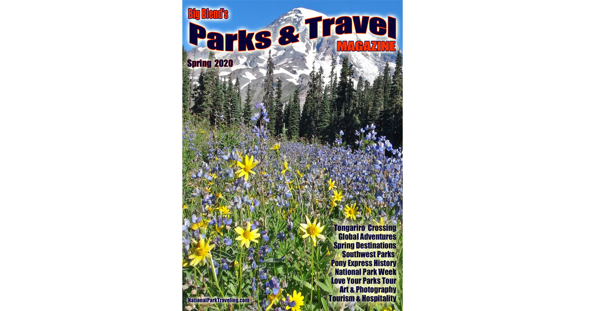 Parks & Travel Magazine - Spring 2020