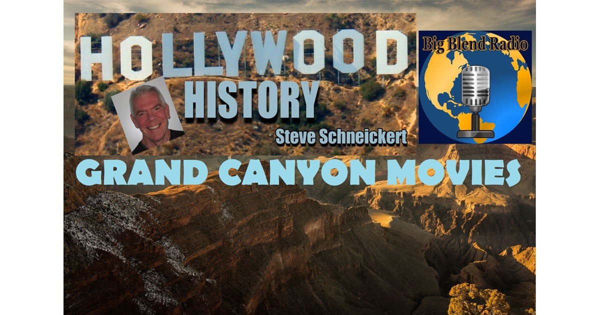 Hollywood History-Grand Canyon